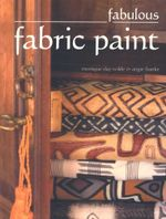 Fabulous Fabric Paint - Angie Franke