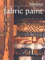Fabulous Fabric Paint - Angie Franke