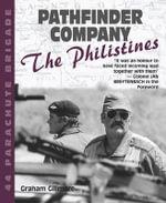 Pathfinder Company : 44 Parachute Brigade - the Philistines - Graham Gillmore