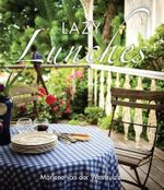 Little Book of Lazy Lunches - Marlene van der Westhuizen