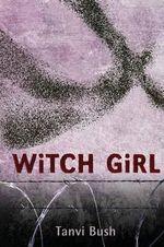 Witch Girl - Tanvi Bush