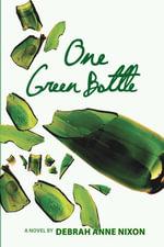 One Green Bottle - Anne Nixon