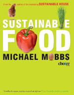 Sustainable Food : Growing Food in the City - Michael Mobbs