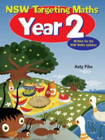 NSW Targeting Maths Year 2  : Student Book - Katy Pike