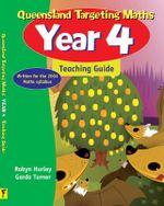 Targeting Maths : QLD 4 Teacher's Book - Robyn & Turner, Garda Hurley