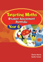 NSW Targeting Maths Year 6 : Student Assessment Portfolio  - Gloria Harris