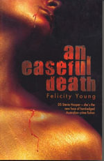 An Easeful Death - Felicity Young