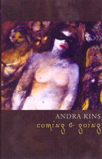 Coming and Going : A Family Quest - Andra Kins