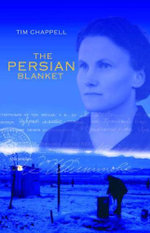 The Persian Blanket - Timothy Mark Chappell