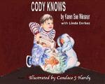 Cody Knows - Karen Sue Wiesner