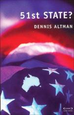 51st State? : Scribe short books - Dennis Altman