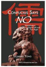 Confucius Says No - Leonard Yong