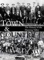 Town and Country : A History of the Manning Valley - Max Solling