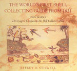 The Voyager's Companion, or, Shell Collector's Pilot : The World's First Shell Collecting Guide - John Mawe