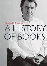 A History of Books - Gerald Murnane