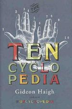 Tencyclopedia the - Gideon Haigh