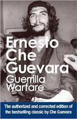Guerrilla Warfare : Authorised Edition - Ernesto 'Che' Guevara