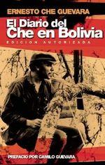 El Diario del Che En Bolivia - Ernesto 'Che' Guevara
