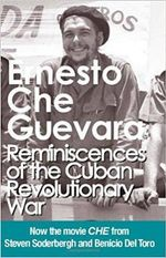 Reminiscences of the Cuban Revolutionary War : Authorised Edition with Corrections Made by Che Guevara - Ernesto 'Che' Guevara