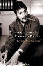 Apuntes Criticos a la Economia - Ernesto 'Che' Guevara