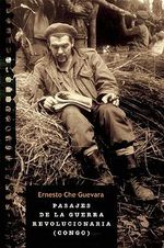 Pasajes de La Guerra Revolucionaria : Congo : Authorized Edition :  Congo : Authorized Edition - Ernesto 'Che' Guevara