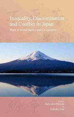 Inequality, Discrimination and Conflict in Japan : Ways to Social Justice and Cooperation - Asai