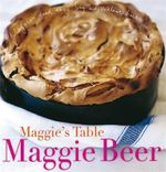 Maggie's Table :  Recipes and Reminiscences from their Italian Cook... - Maggie Beer