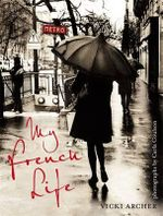My French Life - Vicki Archer
