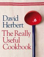 The Really Useful Cookbook - Herbert David