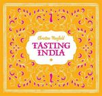 Tasting India - Christine Manfield