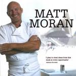 Matt Moran - Matt Moran