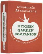 Stephanie Alexander's Kitchen Garden Companion : Dig, Plant, Water, Grow, Harverst, Chop, Cook - Stephanie Alexander