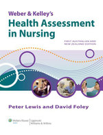 Weber and Kelley's Health Assessment in Nursing - Peter Lewis