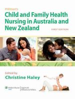 Pillitteri's Child and Family Health Nursing in Australia and New Zealand : Australia/New Zealand Edition - Haley