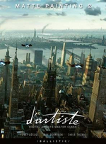 D'artiste Matte Painting 2 : Digital Artists Masterclass - Yusei Uesugi