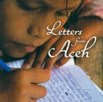 Letters from Aceh - The Children of Aceh