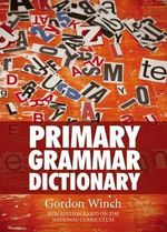 Primary Grammar Dictionary - Gordon Winch