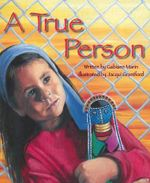 A True Person - Gabiann Marin