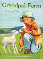 Grandpa's Farm-A Spring Day - Alan Robinson