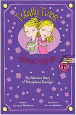 Totally Twins Fabulous Diary : The Fabulous Diary of Persephone Pinchgut - Aleesah Darlison