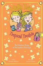 Totally Twins : Tropical Trouble - Aleesah Darlison