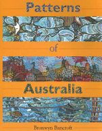 Patterns of Australia - Bronwyn Bancroft