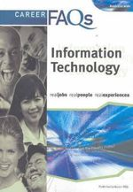 Career FAQs : Information Technology (Australia Wide) : Real Jobs - Real People - Real Experiences - Jonathan Shearman