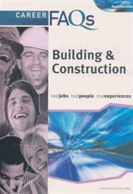 Career FAQs : Building and Construction (Australia Wide) : Real Jobs - Real People - Real Experiences - Greg McNevin