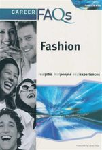 Career FAQs : Fashion (Australia Wide) : Real Jobs - Real People - Real Experiences - Felicity Carter