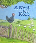 A Nest for Kora - Claire Saxby