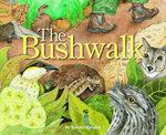 Bushwalk - Sandra Kendell