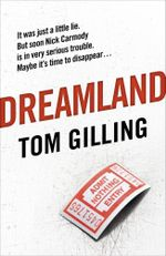 Dreamland - Tom Gilling