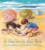 A Swim in the Sea - Sue Whiting