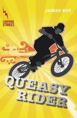 Queasy Rider : Lightning Strikes - James Roy